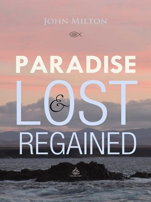 cover image of Paradise Lost and Regained