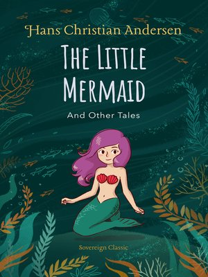 cover image of The Little Mermaid & Other Tales
