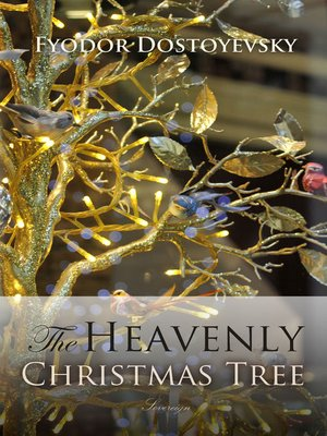 The Heavenly Christmas Tree and Other Stories by Fyodor Dostoyevsky ...