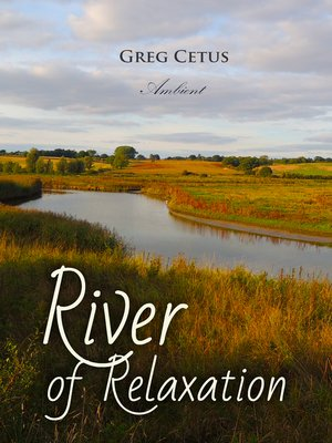 cover image of River of Relaxation