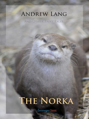 cover image of The Norka and Other Fairy Tales