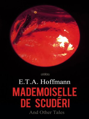 cover image of Mademoiselle de Scuderi and Other Tales