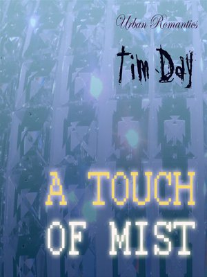 cover image of A Touch of Mist