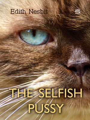 cover image of The Selfish Pussy