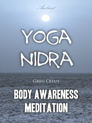 cover image of Yoga Nidra: Body Awareness Meditation