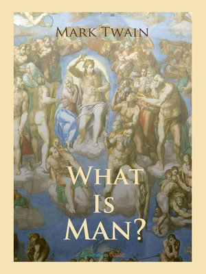 cover image of What Is Man?