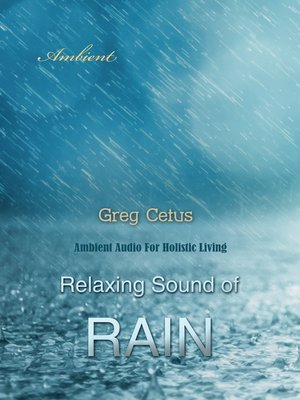 cover image of Relaxing Sound of Rain