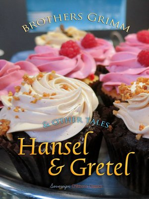 cover image of Hansel and Gretel and Other Tales