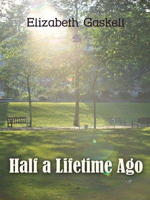 cover image of Half a Lifetime Ago