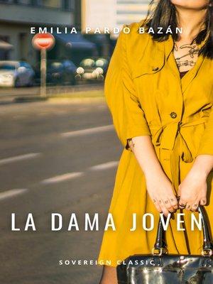 cover image of La dama joven
