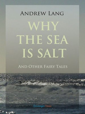 cover image of Why the Sea is Salt and Other Fairy Tales