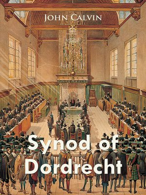 cover image of Synod of Dordrecht