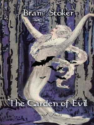 cover image of The Garden of Evil