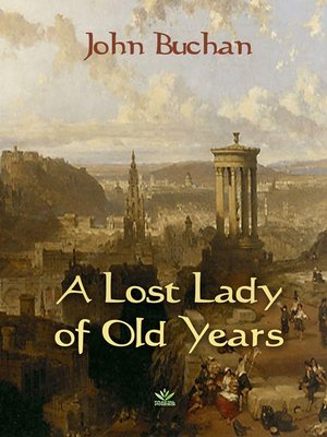 cover image of A Lost Lady of Old Years