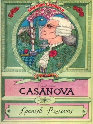 cover image of Casanova: Spanish Passions