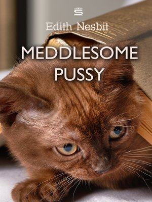 cover image of Meddlesome Pussy