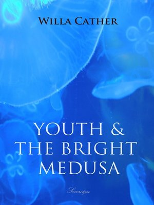 cover image of Youth and the Bright Medusa