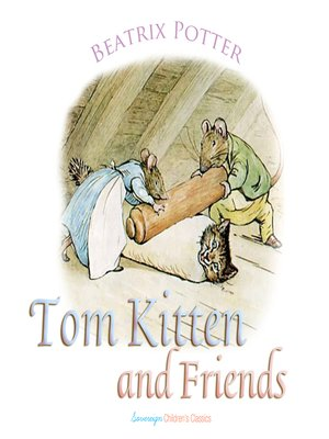 cover image of Tom Kitten and Friends