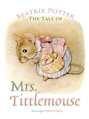 cover image of The Tale of Mrs. Tittlemouse