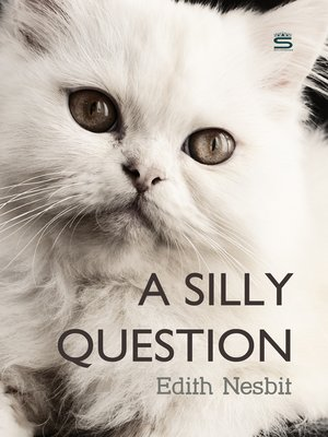 cover image of A Silly Question