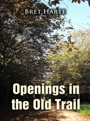 cover image of Openings in the Old Trail