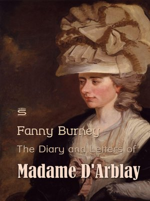 cover image of The Diary and Letters of Madame D'Arblay, Volume 1