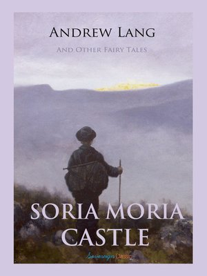 cover image of Soria Moria Castle and Other Fairy Tales