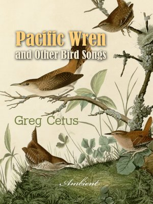 cover image of Pacific Wren and Other Bird Songs