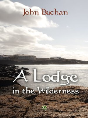 cover image of A Lodge in the Wilderness