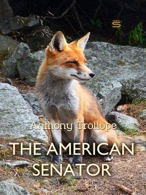 cover image of The American Senator