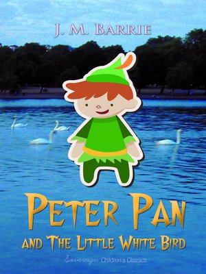 cover image of Peter Pan and the Little White Bird