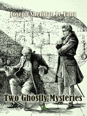 cover image of Two Ghostly Mysteries