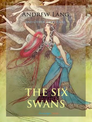 cover image of The Six Swans and Other Fairy Tales