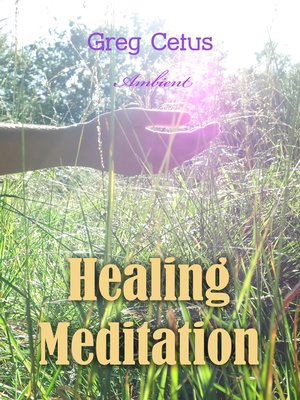 cover image of Healing Meditation