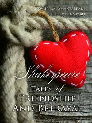 cover image of Shakespeare Tales of Friendship and Betrayal