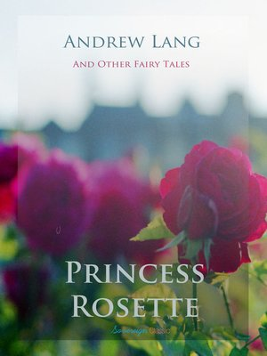 cover image of Princess Rosette and Other Fairy Tales