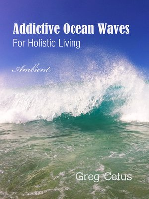 cover image of Addictive Ocean Waves