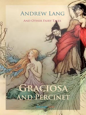 cover image of Graciosa and Percinet and Other Fairy Tales