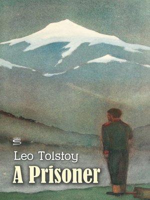 cover image of A Prisoner