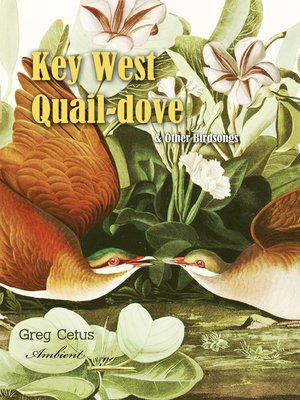 cover image of Key West Quail-dove and Other Birdsongs