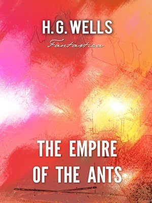 cover image of The Empire of the Ants