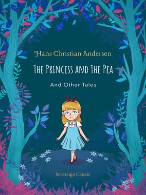 cover image of The Princess and The Pea & Other Tales
