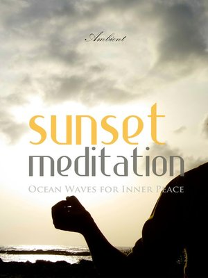 cover image of Sunset Meditation