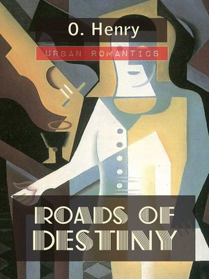 cover image of Roads of Destiny