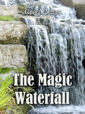cover image of The Magic Waterfall