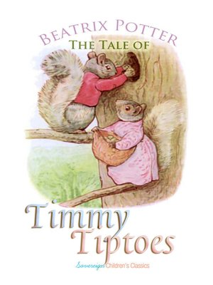 cover image of The Tale of Timmy Tiptoes
