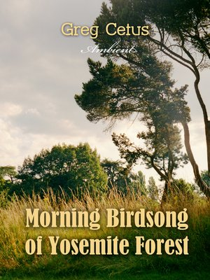 cover image of Morning Birdsong of Yosemite Forest