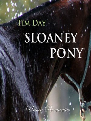 cover image of Sloaney Pony