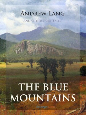 cover image of The Blue Mountains and Other Fairy Tales