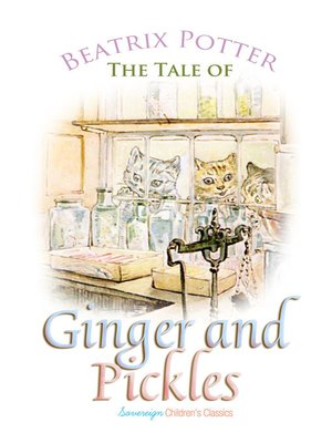 cover image of The Tale of Ginger and Pickles
